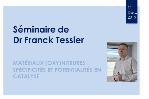 Séminaire donné par Dr Franck Tessier au CRISMAT