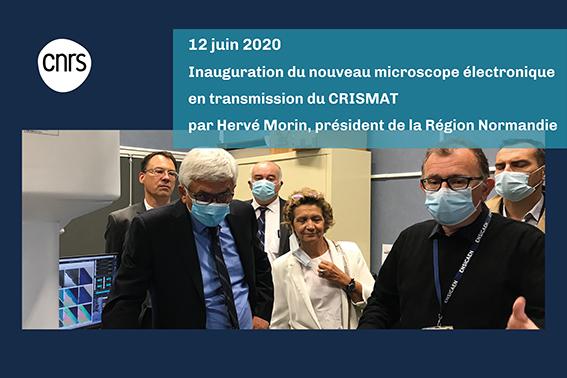 Inauguration du nouveau microscope F200 JEOL par Hervé Morin, Président de la Région Normandie